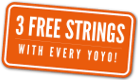 YoYo Yo!  Three free strings with every YoYo purchased!